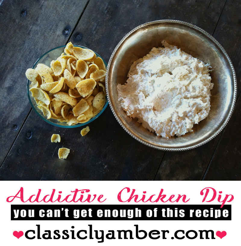 Chicken Dip - easy and addictive - ClassiclyAmber.com